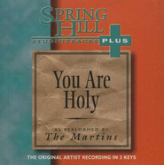 You Are Holy, Accompaniment CD   -     By: The Martins