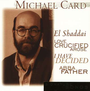 Signature Songs, Compact Disc [CD]   -     By: Michael Card