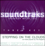 Stepping On The Clouds, Accompaniment CD   -     By: The Hoppers
