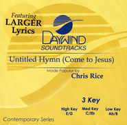 Untitled Hymn (Come to Jesus), Accompaniment CD   -     By: Chris Rice