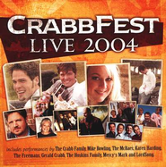 CrabbFest Live 2004 CD   -     By: The Crabb Family