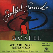 We Are Not Ashamed, Accompaniment CD   -     By: Mary Mary, Karen Clark-Sheard