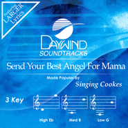 Send Your Best Angel for Mama, Acc CD   -     By: The Singing Cookes