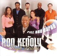Fill The Earth, Compact Disc [CD]   -     By: Ron Kenoly, High Praise