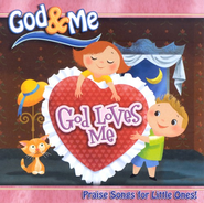 God & Me: God Loves Me CD   -     By: Various Artists