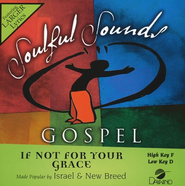 If Not For Your Grace, Accompaniment CD   -     By: Isreal