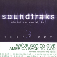 We've Got to Get America Back to God, Acc CD   -     By: The Nelons