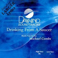 Drinking from a Saucer, Accompaniment CD    -     By: Michael Combs