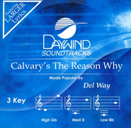 Calvary's the Reason Why, Acc CD   -     By: Del Way