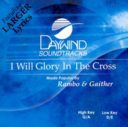 I Will Glory in the Cross, Accompaniment CD    -     By: Dottie Rambo, Bill Gaither, Gloria Gaither