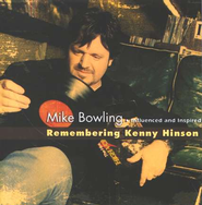 Influenced and Inspired: Remembering Kenny Hinson CD   -     By: Mike Bowling
