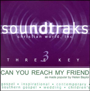Can You Reach My Friend, Accompaniment CD   -     By: Helen Baylor