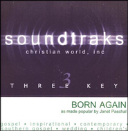 Born Again, Accompaniment CD   -     By: Janet Paschal