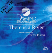 There Is A River, Accompaniment CD   -     By: Greater Vision