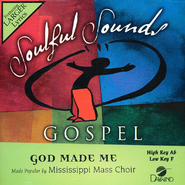 God Made Me   -     By: Mississippi Mass Choir