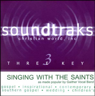 Singing With The Saints, Accompaniment CD   -     By: The Gaithers