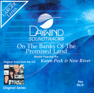 On The Banks Of The Promised Land   -     By: Karen Peck