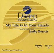 My Life is In Your Hands, Acc CD   -     By: Kathy Troccoli