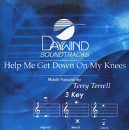 Help Me Get Down On My Knees, Accompaniment CD   -     By: Terry Terrell