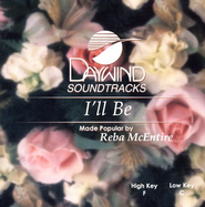I'll Be, Accompaniment CD    -     By: Reba McEntire
