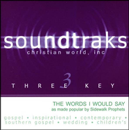 The Words I Would Say, Accompaniment CD   -     By: Sidewalk Prophets