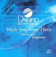 Wish You Were Here, Acc CD   -     By: The Kingsmen