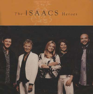 Heroes, Compact Disc [CD]   -     By: The Isaacs
