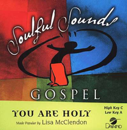 You Are Holy, Accompaniment CD   -     By: Lisa McClendon