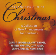 Arranger's Choice: Christmas-A Collection of New Arrangments for Christmas  -