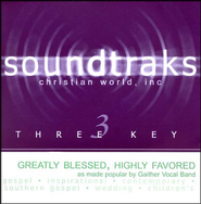 Greatly Blessed, Highly Favored, Accompaniment CD   -     By: Gaither Vocal Band