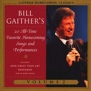 Gaither Homecoming Classics, Volume 2, Compact Disc [CD]   -     By: Bill Gaither, Gloria Gaither, Homecoming Friends