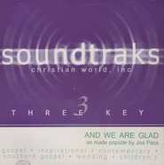 And We Are Glad, Accompaniment CD   -     By: Joe Pace
