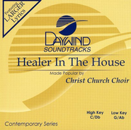 Healer In The House, Accompaniment CD   -     By: Christ Church Choir