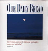 Our Daily Bread, Volume 4: Hymns of the Night CD   -     By: Instrumental Artists