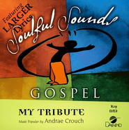 My Tribute, Acc CD   -     By: Andrae Crouch