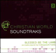 Blessed Be The Lamb, Accompaniment CD   -     By: The Collingsworth Family