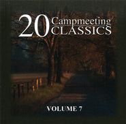 20 Campmeeting Classics, Volume 7 CD   -