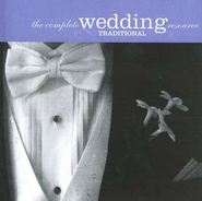 The Complete Wedding Resource: Traditional, Compact Disc [CD]   -