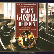 Ryman Gospel Reunion CD   -     By: Bill Gaither, Gloria Gaither, Homecoming Friends