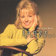 The Good Road  [Music Download] -     By: Janet Paschal