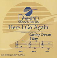 Here I Go Again, Accompaniment CD   -     By: Casting Crowns