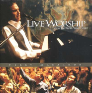 Live Worship from the World Prayer Center CD   -     By: Terry MacAlmon