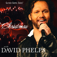 Christmas With David Phelps CD   -     By: David Phelps