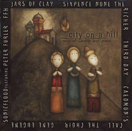 City On A Hill, Compact Disc [CD]   -     By: Various Artists
