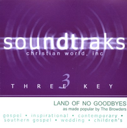 Land Of No Goodbyes, Accompaniment CD   -     By: The Browders