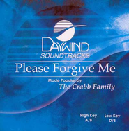 Please Forgive Me, Accompaniment CD   -     By: The Crabb Family