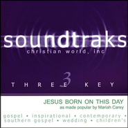 Jesus Born On This Day, Accompaniment CD   -     By: Mariah Carey