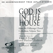 God Is In The House (CD Octavo Track)  -     By: J. Daniel Smith