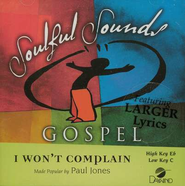 I Won't Complain, Accompaniment CD   -     By: Paul Jones