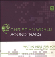 Waiting Here For You, Accompaniment CD   -     By: Christy Nockels